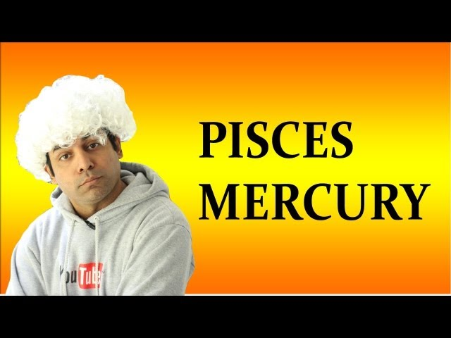 Mercury in Pisces in Astrology (All about Pisces Mercury