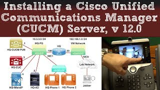Installing a Cisco Unified Communications Manager (CUCM) Server, Version 12.0