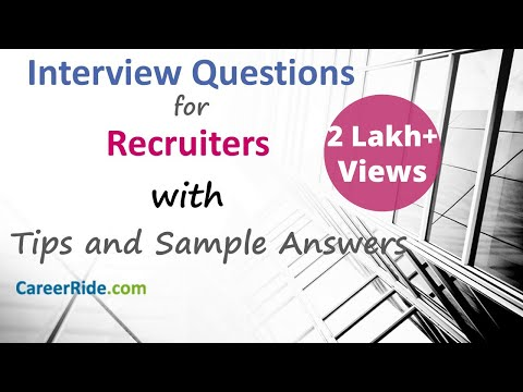 Recruiter Interview Questions And Answers - For Freshers And Experienced Candidates.