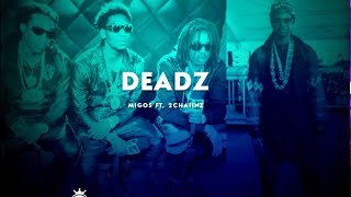 migos deadz ft 2 chainz lyrics