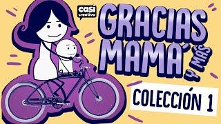 Gracias mamá y más Casi Creativo Colección 1