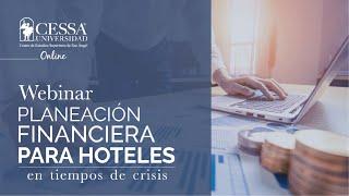 CESSA Universidad   Webinar   Planeación Financiera para Hoteles