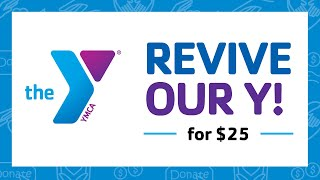 Revive our Y for $25