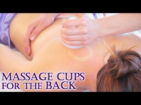 Massage Cupping Techniques for the Back, Pain Relief, Relaxa