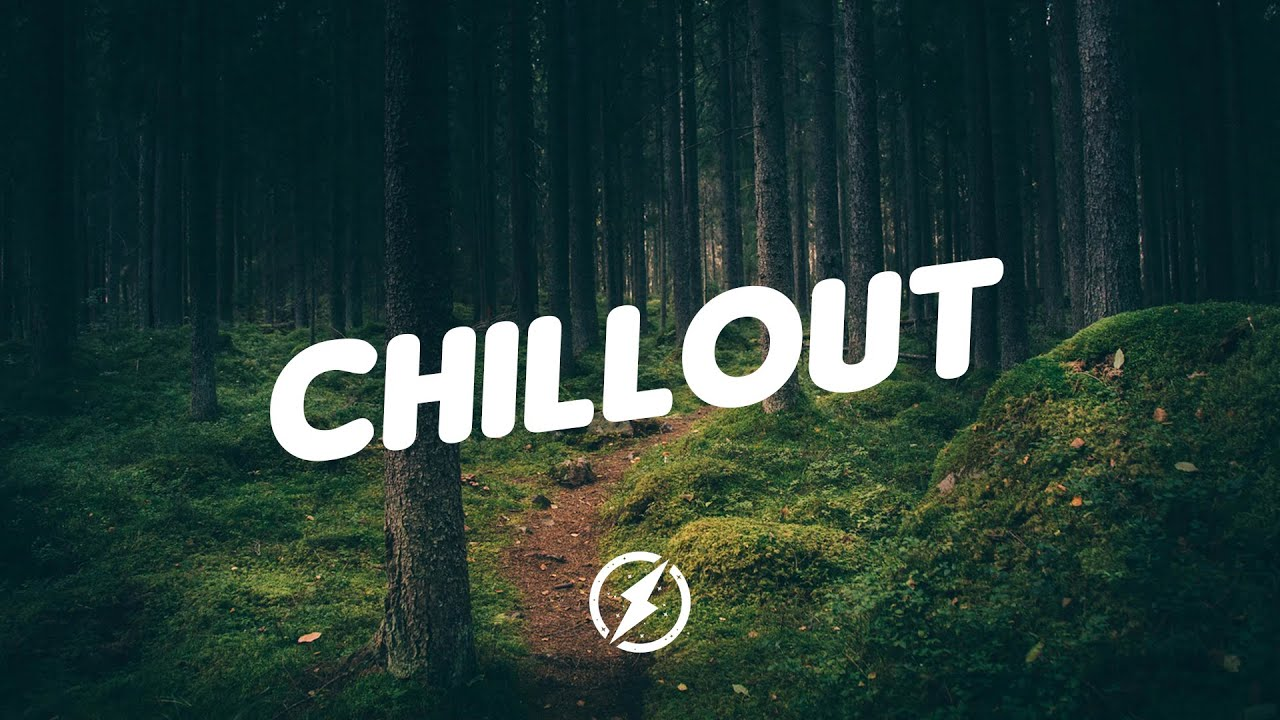 Chill Music Mix 2020 Best Music Chill Out Mix 1 Youtube