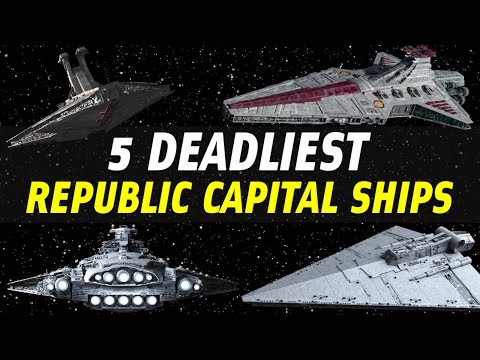 5 Deadliest Republic Capital Ships | Star Wars Ranked