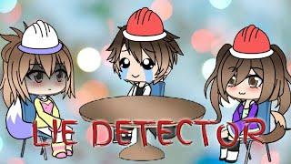 Lie Detector~Gachaverse skit