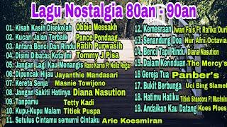 Lagu Nostalgia Indonesia 80an - 90an Pop Lawas | Tommy J Pisa, Ratih Purwasih, Obbie Messakh, Pance