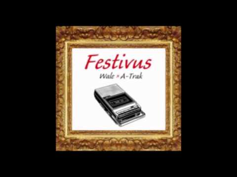 """Wale Festivus Mixtape """"Loyalty featuring Dew Baby and Fat Trel"""" pt. 3"""