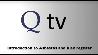 Introduction to Asbestos and Risk register