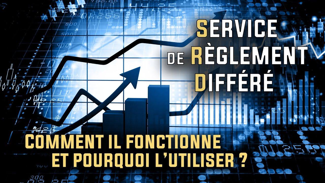 Download Comment fonctionne le service de règlement différé (SRD) ?