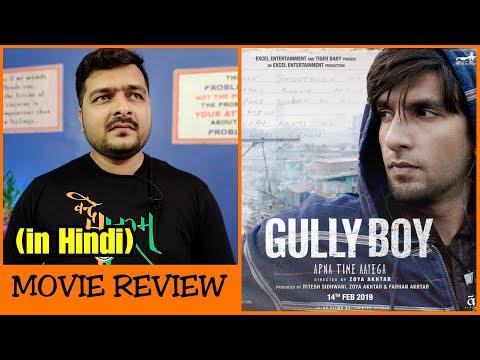 Gully Boy – Movie Review