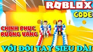 Roblox | CHINH PHỤC RƯƠNG VÀNG VỚI ĐÔI TAY DÀI NHƯ TINH TINH - Noodle Arms (Code) | KiA Phạm