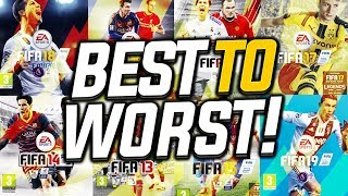 TOP 10 FIFAS RANKED FROM WORST TO BEST