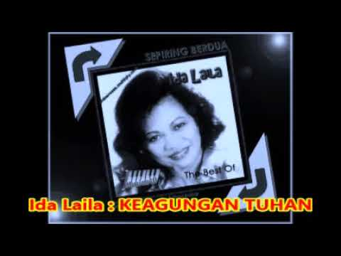Ida Laila : KEAGUNGAN TUHAN - Lagu Melayu Lama 1,067