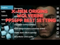 X-men origins wolverine PPSSPP Best  Setting Android