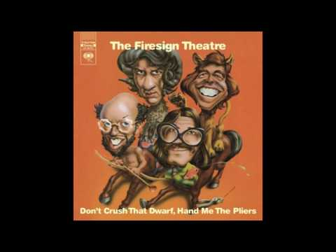 Dont Crush That Dwarf, Hand Me The Pliers ~ The Firesign Theatre