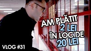 AM PLĂTIT 2 LEI ÎN LOC DE 20 LEI (Vlog #31)