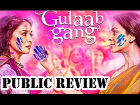 Gulaab Gang Public Review | Hindi Movie | Madhuri Dixit, Juhi Chawla