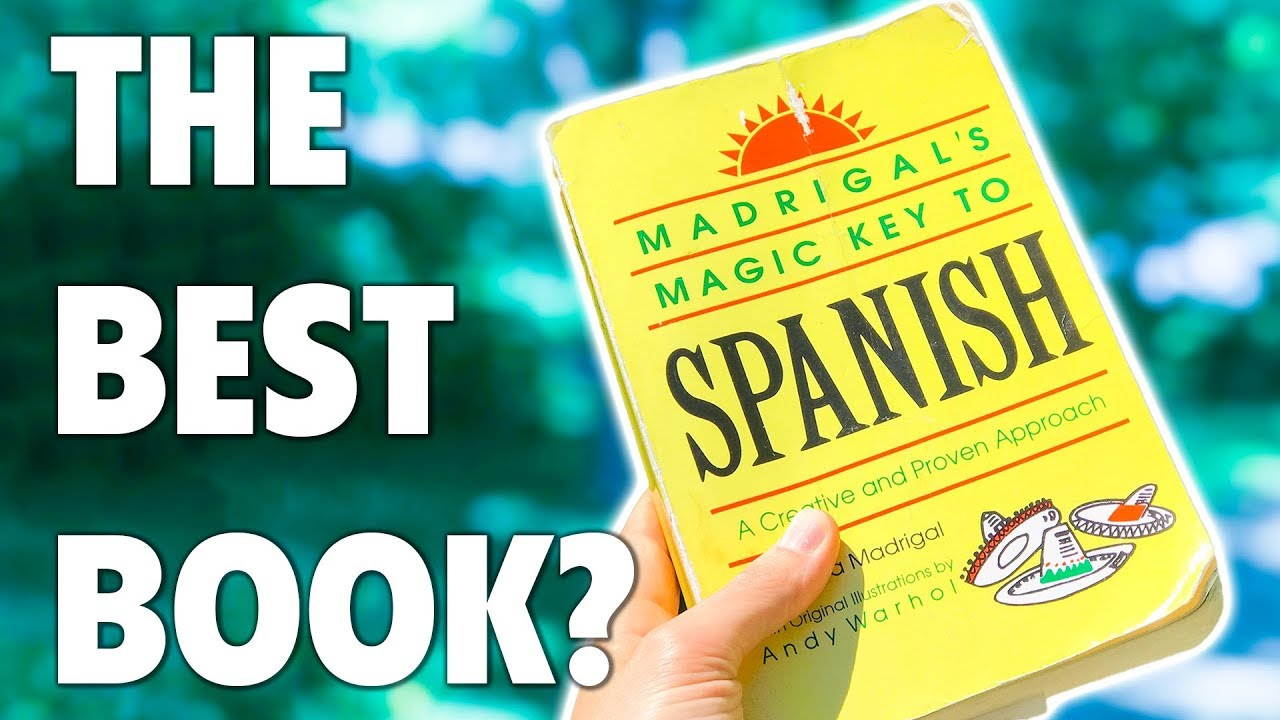 The Best Spanish Book for Beginners? [Review: Madrigal's Magic Key to  Spanish]