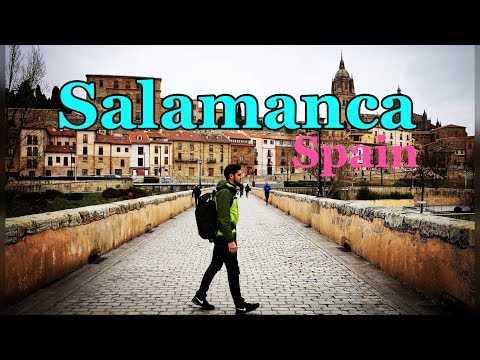 Salamanca : Why and How 2 Travel