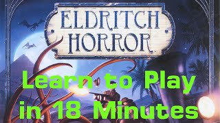 Learn to Play Eldritch Horror