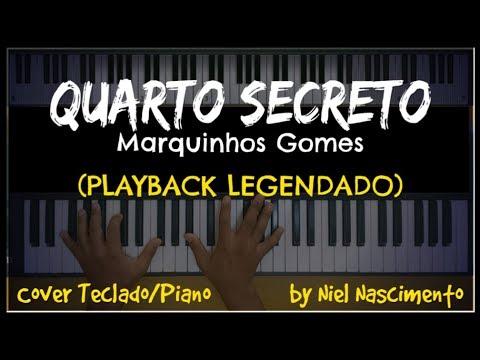 Quarto Secreto Playback Legendado No Piano Marquinhos