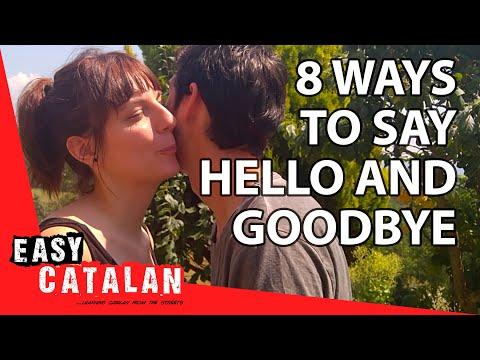 Tiếng Catalan bài 1: Chào hỏi