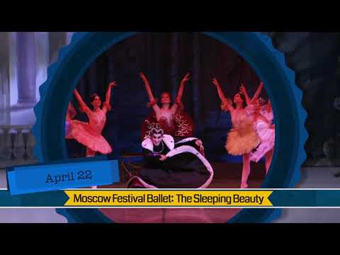 Clemens Fine Arts Center 2017-18: Moscow Festival Ballet - The Sleeping Beauty