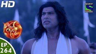Suryaputra Karn - सूर्यपुत्र कर्ण - Episode 264 - 9th June, 2016