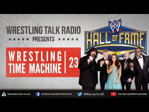 [WTR #436] WWE Hall of Fame Class of 2013 [Deutsch/German]