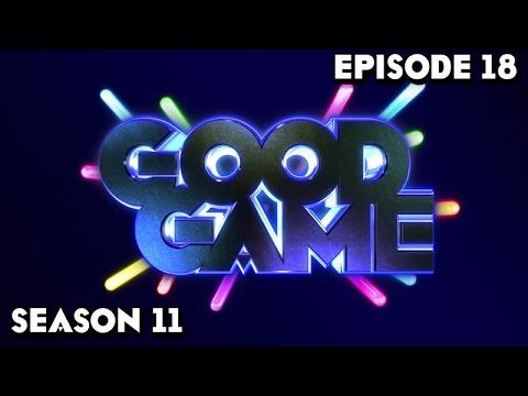 Good Game Season 11 Episode 18 - TX: 16/6/15