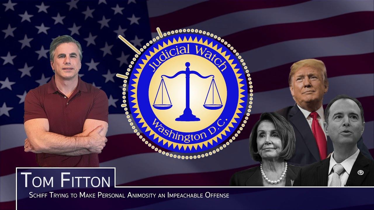 Tom Fitton: Trump Impeachment Hearings are 'Damaging the Republic!' Legal Issues over Whis