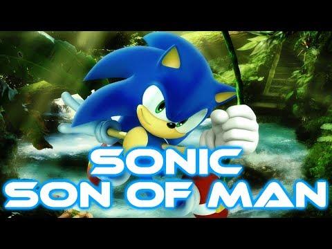 Sonic - Son of Man [With Lyrics]