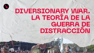 DIVERSIONARY WAR. La Teoría de la GUERRA de DISTRACCIÓN.