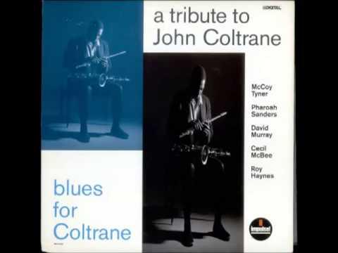 A Tribute to John Coltrane - Bluesin' For John C