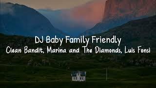 DJ Baby Family Friendly - Clean Bandit (Lirik dan Terjemahan Indonesia) Harta Tahta ... TikTok Lagu