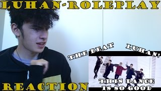 luhan鹿晗 roleplay dance performance story version   reaction another addicting song