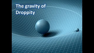 Flat Earth 101: The Gravity of Droppity