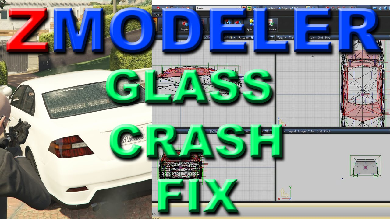 GTA 5/ZMODELER - GLASS CRASH FIX - TUTORIAL