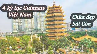 Vẻ đẹp ngôi chùa giữ 4 kỷ lục Guinness Việt Nam | Pháp Viện Minh Đăng Quang