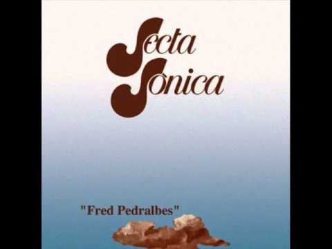 Secta Sónica - Fred Pedralbes (Álbum completo)