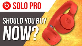 Beats Solo Pro... Should You Buy NOW?