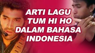 Download Tum Hi Ho Lirik dan Arti Dalam Bahasa Indonesia (lagu ini booming lagi karena Fildan)