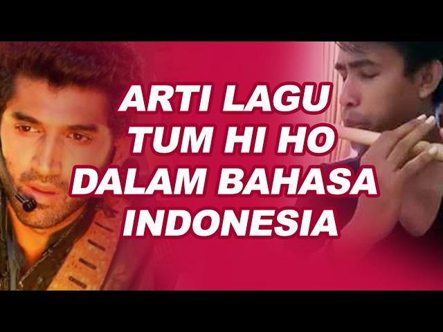 Tum Hi Ho Lirik dan Arti Dalam Bahasa Indonesia (lagu ini booming lagi karena Fildan)