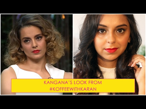 Beauty Tutorial   Kangana Ranaut's Look From Koffee With Karan (Season 5)   What When Wear Mp3