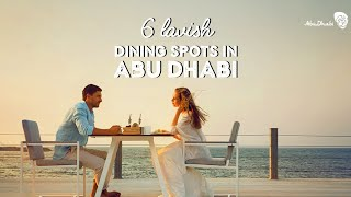 6 Restaurants In Abu Dhabi That Serve More Than Just Good Food | Foodie's Guide | Tripoto
