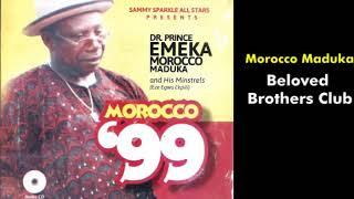 Beloved Brothers Club - Emeka Morocco