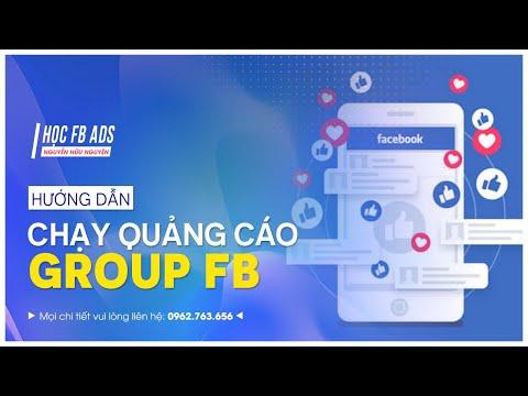 Hướng dẫn chạy quảng cáo Group trên Facebook
