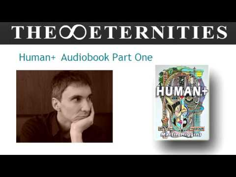 Human+ Audiobook Part One